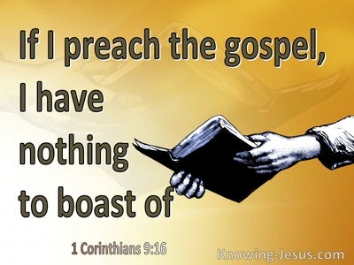 1 Corinthians 9:16 Woe Is Me If I Do Not Preach The Gospel (yellow)