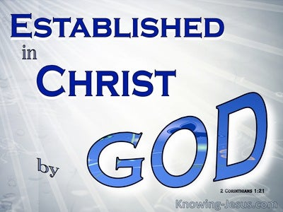 2 Corinthians 1:21 Established in Christ By God (blue)