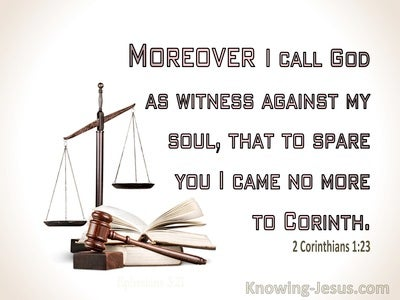 2 Corinthians 1:23 I Call God As My Witness (white)