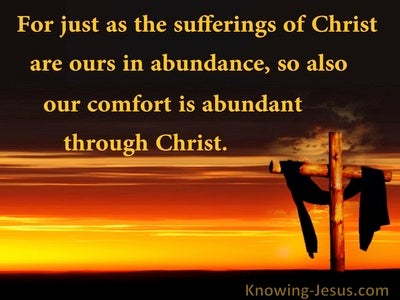 2 Corinthians 1:5 His Suffering And Comfor Is Abundant Through Christ (orange)