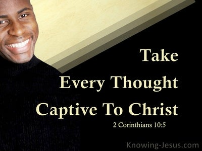 2 Corinthians 10:5 True Thoughts Or Toxic Thoughts (devotional)06-01 (black)