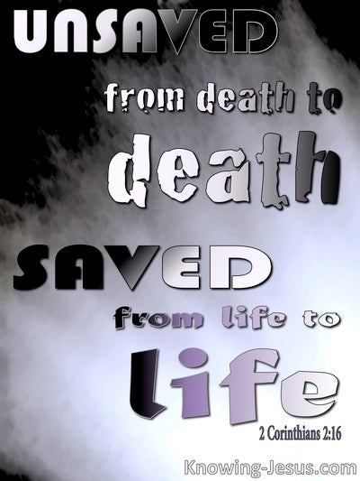 2 Corinthians 2:16 Death To Death And Life To Life (black)