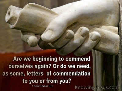 2 Corinthians 3:1  Are We Beginning To Commend Ourselves (beige)