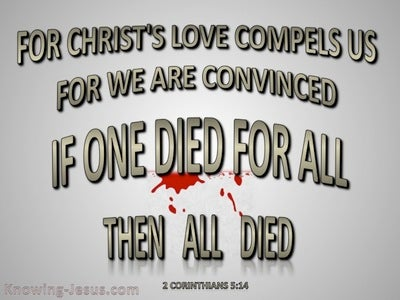 2 Corinthians 5:14 Love of Christ Compels Us (gray)