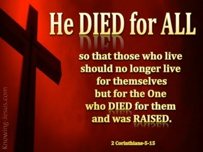 2 Corinthians 5:15 Christ Died for All (red)