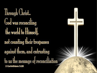2 Corinthians 5:20 God Was Reconciling The World To Himself (black)