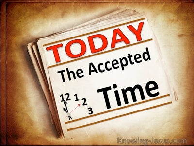 Today The Accepted Time (devotional) (beige) - 2 Corinthians 6:2