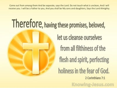 2 Corinthians 7:1 Let Us Cleanse Ourselves From All Filthiness of The Flesh And Perfect Holiness (yellow)