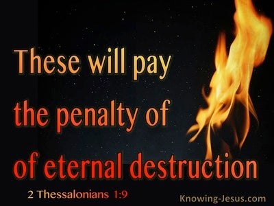2 Thessalonians 1:9 The Penalty Of Eternal Destruction (red)
