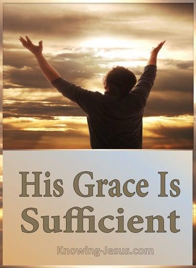 2 Corinthians 12:9 His Grace Is Sufficient (gold)