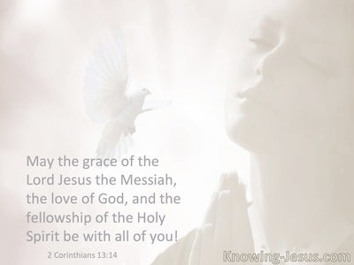 2 Corinthians 13:14 The Grace Of The Lord Jesus, The Love Of God And Fellowship Of The Holy Spirit (beige)