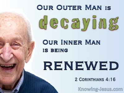 2 Corinthians 4:16 Our Outer Man Is Decaying Our Inner Is Renewed (blue)