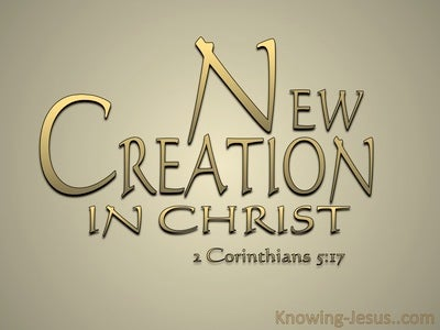 2 Corinthians 5:17 Old Things Are Passed Away (gold)