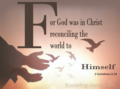 2 Corinthians 5:19 God Reconciling the World (brown)