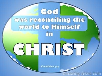 2 Corinthians 5:19 God Reconciling the World (white)