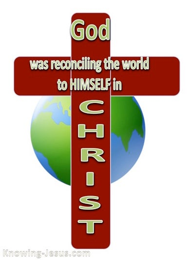 2 Corinthians 5:19 God Reconciling The World To Himself (white)