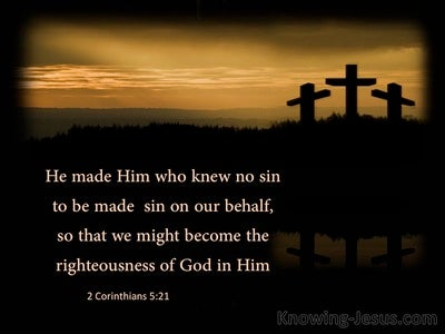 2 Corinthians 5:21 He Was Made SIn For Us (black)