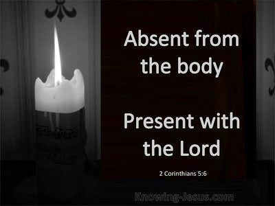 2 Corinthians 5:6 Present With The Lord (black)