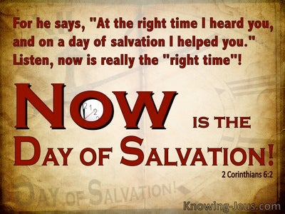 Image result for image today is the day of salvation""