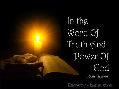 2 Corinthians 6:7  In the Word Of Truth And Power Of God (black)