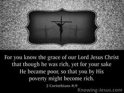 2 Corinthians 8:9 He Became Poor:black