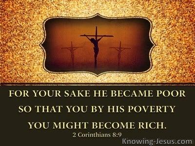 2 Corinthians 8:9 He Became Poor:gold