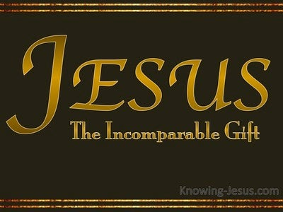 2 Corinthians 9:15 Jesus The Incomparable Gift (gold)
