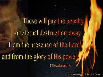 2 Thessalonians 1:9 The Penalty Of Eternal Destruction (black)