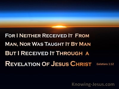 Galatians 1:12 Received By Revelation Of Jesus Christ (black)