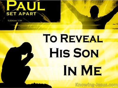 Galatians 1:16 Set Apart To Reveal God's Son In Paul (yellow)