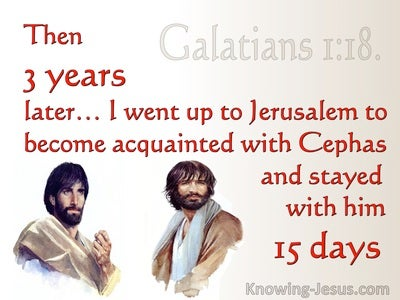 Galatians 1:18 Oaul Went To Jerusalem To Meet Peter (red)