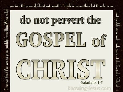 Galatians 1:7 Do Not Pervert The Gospel Of Christ (beige)