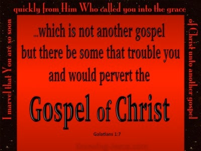 Galatians 1:7 Do Not Pervert The Gospel Of Christ (red)