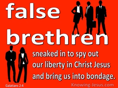 Galatians 2:4 False Brethern Who Spied Out The Liverty We Have In Christ (red)