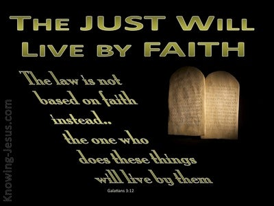 Galatians 3:12 The Just Will Live By Faith (green)