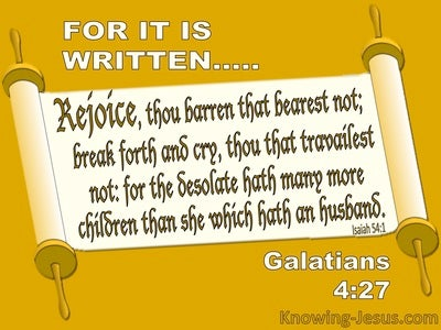 Galatians 4:27 Rejoice You Desolate Woman (yellow)