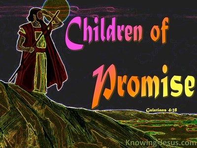 Galatians 4:28 Like Isaac Are Children Of Promise (black)