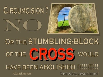Galatians 5:11 The Stumbling Block Of The Cross (brown)