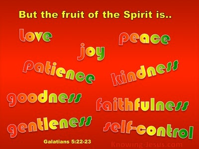 Galatians 5:22 The Fruit Of The Spirit Is Love (red)