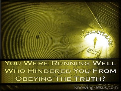 Galatians 5:7 You Were Running Well, Who Hindered You From Obeying The Truth (windows)07:18