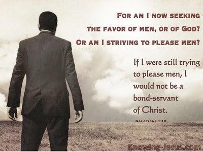 Galatians 1:10  Servant Of God Not Man (gray)