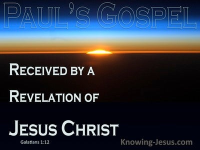 Galatians 1:12 Received By Revelation Of Jesus Christ (blue)