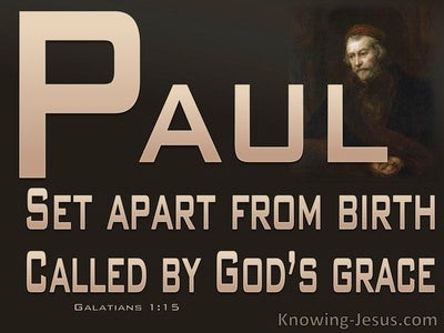 Galatians 1:15 Paul Set Apart And Called By God's Grace (brown)