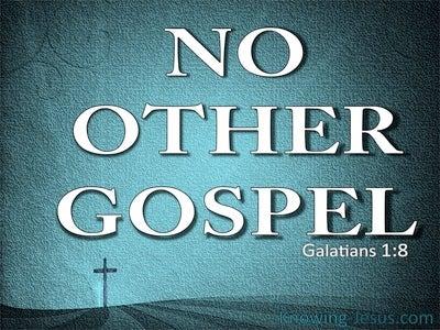 Galatians 1:8 No Other Gospel (blue)