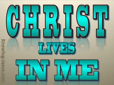 Galatians 2:20  Christ Lives In Me (aqua)