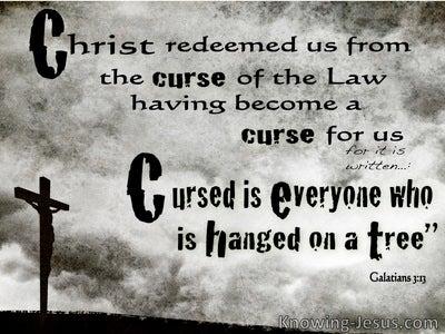 Galatians 3:13 Cursed Is He Who Hangs On A Tree (black)