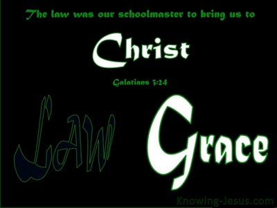 Galatians 3:24 The Law A Schoolmaster (white)