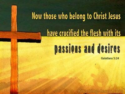 Galatians 5:24 Crucify The Flesh (yellow)