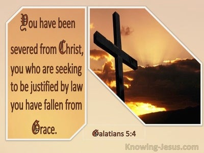 Galatians 5:4 Severed From Christ : Fallen From Grace (brown)
