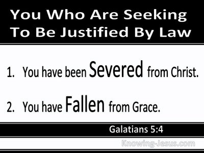 Galatians 5:4 Severed From Christ And Fallen From Grace (white)